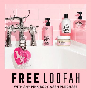 Free Loofah With Any PINK Body Wash Purchase